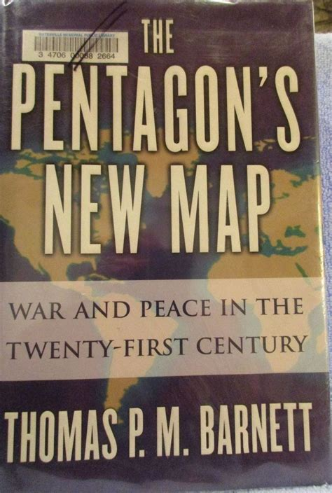 The Pentagon's New Map : War and Peace in the Twenty-First