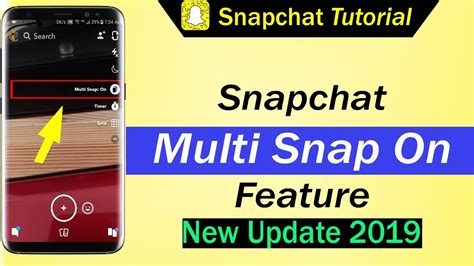 Snapchat Multi Snap On Feature - New Update June 2019