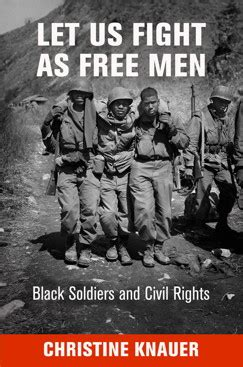 Segregated Soldiers: African-Americans, Civil Rights and