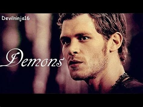 Klaus Mikaelson || Demons! - YouTube