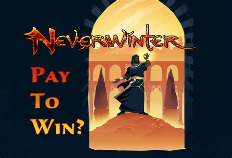 Neverwinter and the Dreaded Pay-To-Win Label - Neverwinter